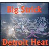 Detroit Heatby Big Strick