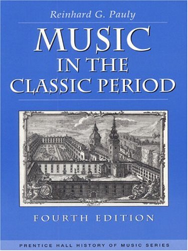 Music in the Classic Period (4th Edition)