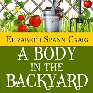 A Body in the Backyard: A Myrtle Clover Mystery, Book 4 | [Elizabeth Spann Craig]