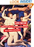 Love the Sin: Sexual Regulation and t...