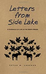 Letters from Side Lake: A Chronicle of Life in the North Woods
