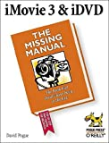 iMovie3 &iDVD: The Missing Manual (0596005075) by David Pogue