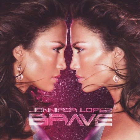 Jennifer Lopez - Brave: Deluxe Edition/+DVD - Zortam Music