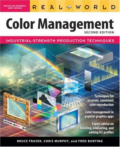 Real World Color Management (2nd Edition) PDF