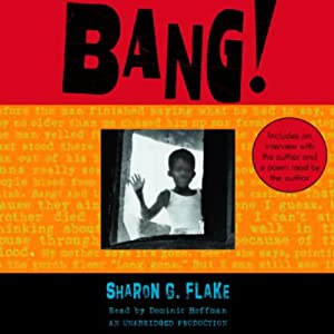 Bang! | [Sharon Flake]