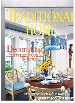 Traditional Home Magazine July 1997 Decorating Summer
