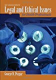 img - for By George D. Pozgar: Legal and Ethical Issues for Health Care Professionals Second (2nd) Edition book / textbook / text book
