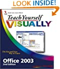 Teach Yourself VISUALLY Office 2003