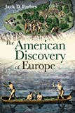 img - for The American Discovery of Europe book / textbook / text book