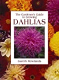 Gardeners Guide to Growing Dahlias