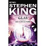 "Der Dunkle Turm, Band 4: Glasvon ""Stephen King"""