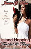Janice G Ross Trinidad & Tobago: 2 (Island Hopping Series)