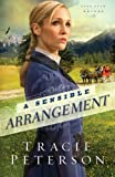 Sensible Arrangement, A (Lone Star Brides) (Volume 1)