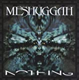 Nothing (Re-Recorded) by Meshuggah