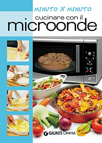 Il cucchiaio verde grandi libri cucina vegetariana - Cucinare con microonde whirlpool ...