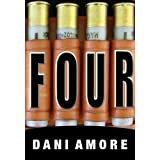 Four (Kindle Edition) By Dani Amore