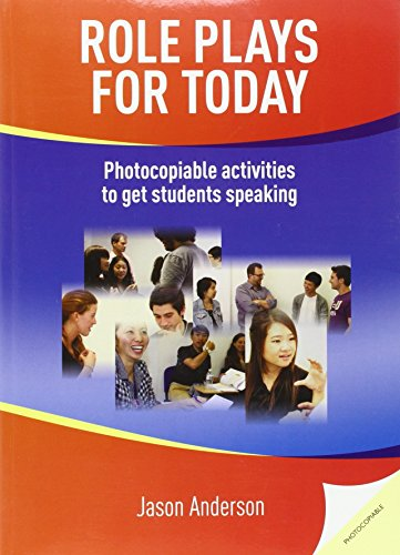 Role plays for today : Photocopiable activites to get students speaking: Photocopiable Activities to Get Students Speaking