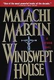 Windswept House: A Vatican Novel (0385492316) by Martin, Malachi