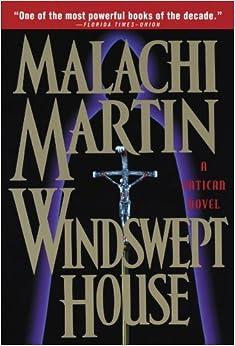 Windswept House - Malachi Martin