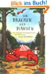 Von Drachen und M�usen: Die sch�nsten...
