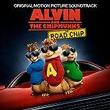 Alvin & The Chipmunks Road Chip (Original Motion Picture Soundtrack)