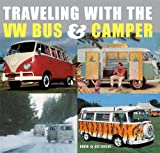 Cee Eccles Traveling with the VW Bus & Camper