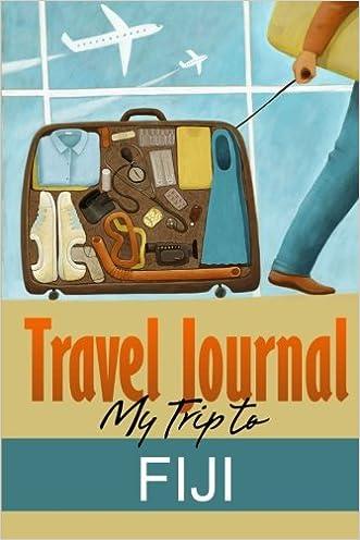 Travel Journal: My Trip to Fiji