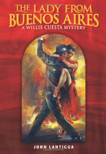 The Lady from Buenos Aires: A Willie Cuesta Mystery PDF