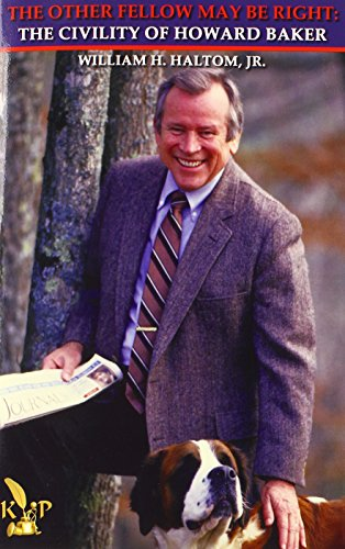 The Other Fellow May Be Right: The Civility of Howard Baker