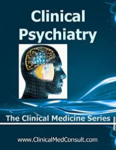 Clinical Psychiatry - 2015 (The Clinical Medicine Series Book 8)