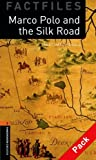 Janet Hardy-Gould Oxford Bookworms Library: Stage 2: Marco Polo and the Silk Road Audio CD Pack (Oxford Bookworms ELT)