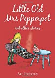 Little Old Mrs Pepperpot (Random House Childrens Classic)