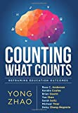 img - for Counting What Counts: Reframing Education Outcomes book / textbook / text book