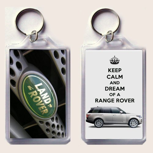 "Keep Calm And Dream Of A Range Rover Keyring Printed On An Image Of A 2013 Range Rover On One Side And The Land Rover Badge On The Other, From Our Keep Calm And Carry On Series - An Original ""Sorry I Couldn'T Get You The Real Thing"" Birthday Or Christmas"