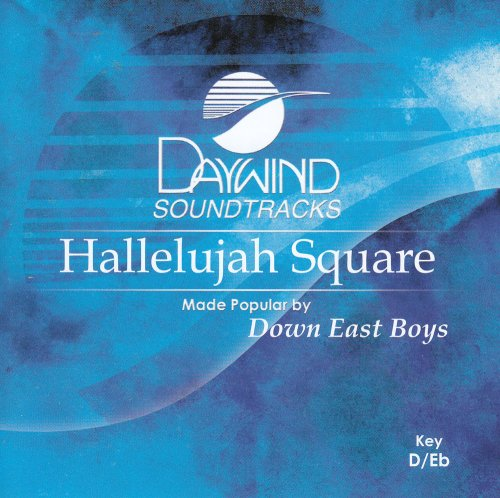Down East Boys - Hallelujah Square [accompaniment/performance Track] - Zortam Music