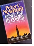 Renegade in Power (077106747X) by Newman, Peter C.