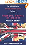 The British Enfield Rifles: The Smle...