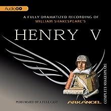 Henry V: Arkangel Shakespeare Performance Auteur(s) : William Shakespeare Narrateur(s) : Jamie Glover, Brian Cox, Elizabeth Spriggs
