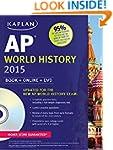 Kaplan AP World History 2015: Book +...