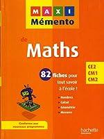 MAXI MEMENTO - Maths CE2-CM1-CM2