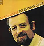 Roger Whittaker The Very Best Of Roger Whittaker