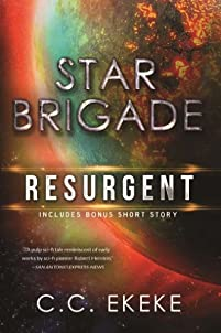 (FREE on 7/3) Star Brigade: Resurgent by C.C. Ekeke - http://eBooksHabit.com
