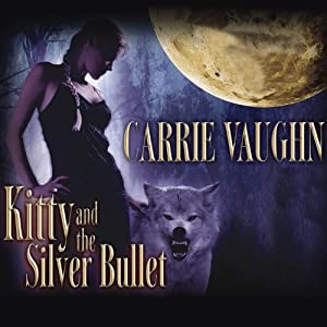 Kitty and the Silver Bullet Audiobook