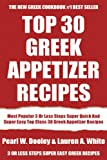 Most Popular 3 Or Less Steps Super Quick And Super Easy Top Class 30 Greek Appetizer Recipes
