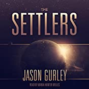 The Settlers: The Movement Trilogy, Volume 1 | Jason Gurley