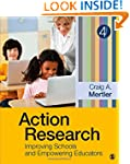 Action Research: Improving Schools an...