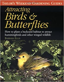 Taylor's Weekend Gardening Guide to Attracting Birds and ...