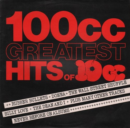 10cc - 100cc: Greatest Hits Of 10cc - Zortam Music
