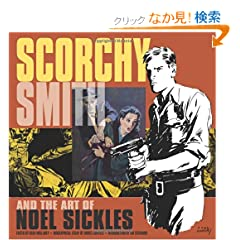 Scorchy Smith and the Art of Noel Sickles