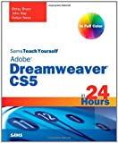 img - for Sams Teach Yourself Dreamweaver CS5 in 24 Hours book / textbook / text book